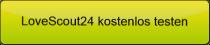 Button zu LoveScout24